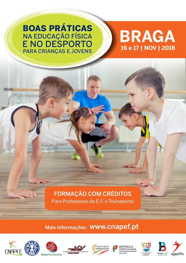 Boas Práticas na Educação Física e do Desporto. Braga. 16 e 17 novembro 2018